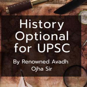 History Optional for UPSC